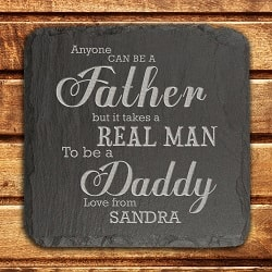 Personalised Takes a Real Man to be Daddy Slate Keepsake