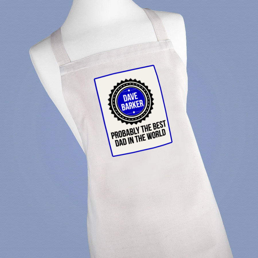 Personalised Probably the Best Dad in the World Apron